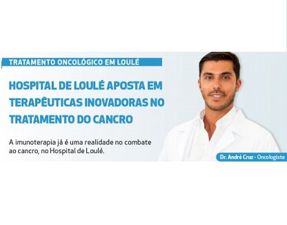 Hospital de Loulé invests in innovative therapies in cancer treatment